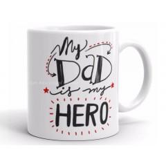 Mug My Dad is My Hero